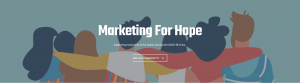 Marketing For Hope
